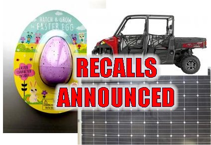 Solar Panels, ATV, and Easter Toys RECALLED