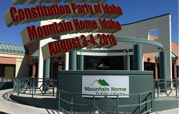 Constitution Party Idaho State Convention 2018
