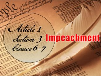 Founders/Framers: Article 1, Section 3, Clause 6-7