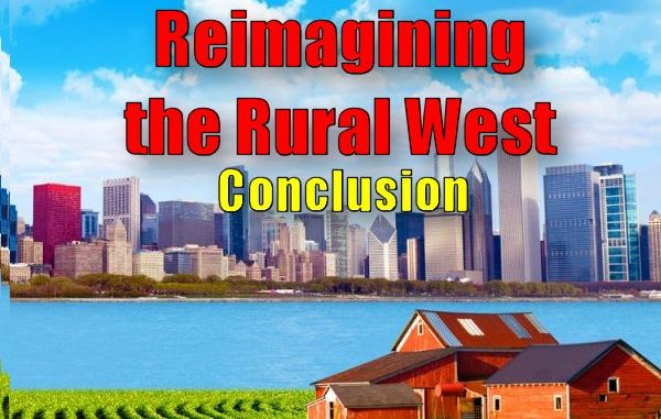 Agenda 21: Reimagining the Rural West - Conclusion