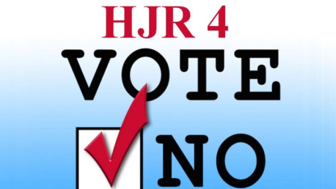 HJR 4--YES OR NO?