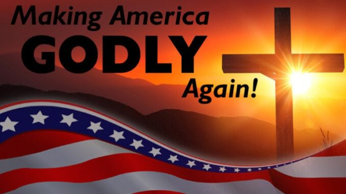 Make America Godly Again!