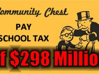 March 9: A $298 Million SCHOOL TAX Election Day