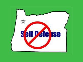 Oregon Wants To Ban All Self Defense