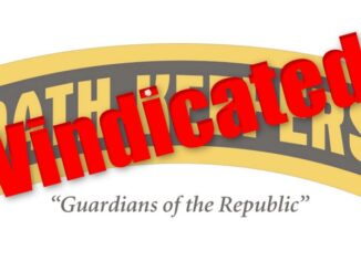 Feds Disgraced! Oathkeepers Vindicated!