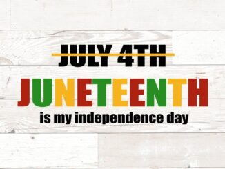 Juneteenth, A Second Independence Day