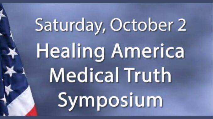 WATCH! Healing America Medical Truth Symposium